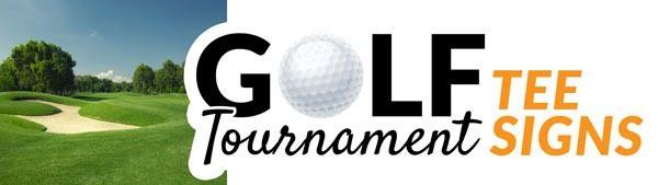 Golf Tournament Tee Signs